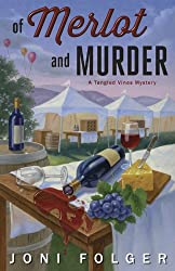 Of Merlot & Murder (A Tangled Vines Mystery)