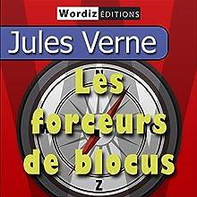 Les forceurs de blocus | Livre audio Auteur(s) : Jules Verne Narrateur(s) : Marc Locci