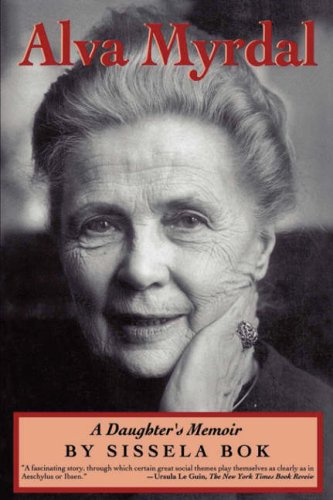 Image for Alva Myrdal: A Daughter's Memoir (Radcliffe Biography Series)