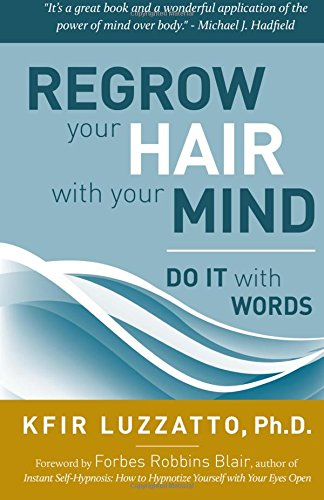 Aozulandbooks pdf download do it with words regrow your hair do it with words regrow your hair with your mind by kfir luzzatto ph solutioingenieria Images