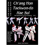 Ch'ang Hon Taekwon-do Hae Sul - Real Applications to the ITF Patterns: Vol 1by Stuart Paul Anslow