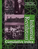 Industrial Revolution Reference Library Cumulative Index (U-X-L Industrial Revolution Reference Library)