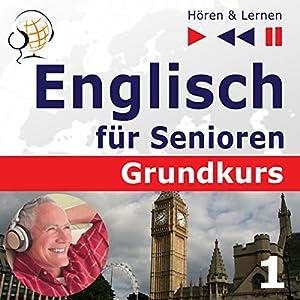 Mensch und Familie: Englisch für Senioren - Grundkurs (Hören & Lernen) Hörbuch