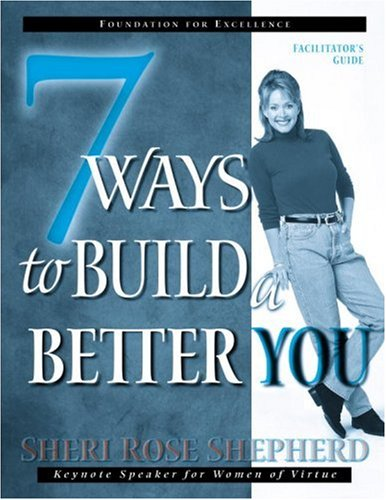 7 Ways to Build a Better You Facilitator