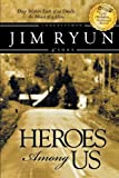 img - for Heroes Among Us: Deep Within Each of Us Dwells the Heart of a Hereo. book / textbook / text book