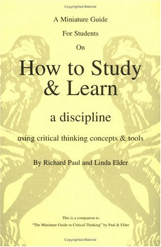 GUIDE FOR STUDENTS ON HOW TO STUDY & LEARN A DISCIPLINE