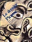 echange, troc Collectif - Le Dernier Picasso, 1953-1973