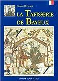 echange, troc Simone Bertrand - La Tapisserie de Bayeux