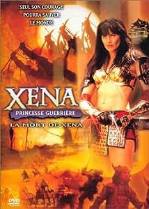 Xena princesse guerrière, La Mort de Xena
