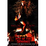 Oceans of Red Volume One ~ Willow Cross