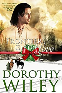 Frontier Gift Of Love by Dorothy Wiley ebook deal