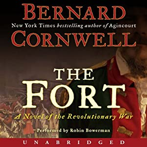 The Fort: A Novel of the Revolutionary War | [Bernard Cornwell]