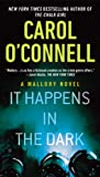 It Happens in the Dark (A Mallory Novel, Band 13)