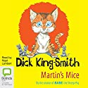 Martin's Mice Audiobook by Dick King-Smith Narrated by Nigel Lambert