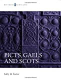 Picts, Gaels and Scots (Historic Scotland)