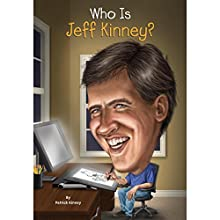 Who Is Jeff Kinney? Audiobook by Patrick Kinney Narrated by Ramón de Ocampo