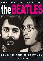 The Beatles - Composing Outside The Beatles: Lennon & McCartney 1967-1972