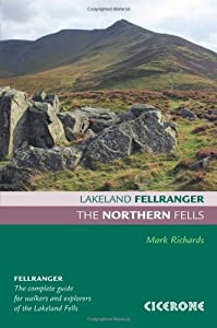 The Northern Fells (Lakeland Fellranger) by Mark Richards