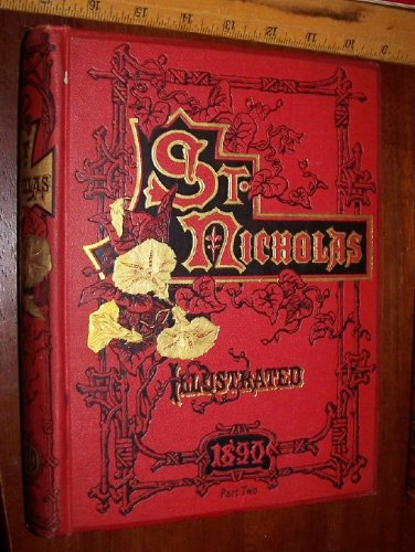 St. Nicholas An Illustrated Magazine for Young Folks, Vol. 17, Part 2 (May 1890-October 1890)