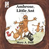 Image of Ambrose, Little Ant