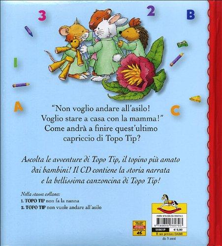 Libro topo tip non vuole andare all 39 asilo cd di anna for Topo tip giocattoli