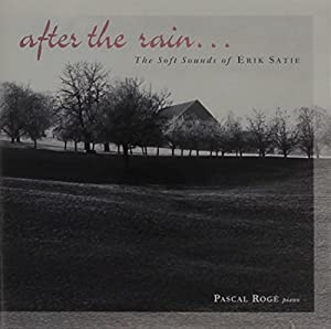 After The Rain: Soft Sounds Of Erik Satie