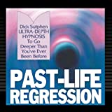 Past-Life Regression - Ultra-Depth Hypnosis