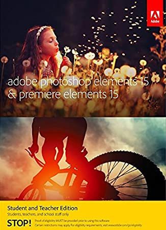 Adobe Photoshop Elements 15 & Premiere Elements 15 Student and Teacher