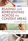 img - for Reading and Representing Across the Content Areas: A Classroom Guide (Language and Literacy) book / textbook / text book