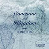 Covenant and Kingdom: The DNA of the Bible (English Edition)