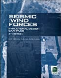 img - for Seismic and Wind Forces Structural Design Examples