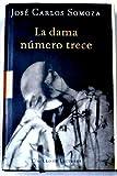 Dama Numero Trece (Arte) (Spanish Edition) (8439709870) by Somoza, Jose Carlos