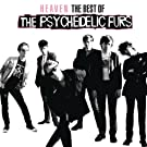 Heaven: The Best Of The Psychedelic Furs [Clean]