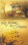echange, troc Ginna Gray - La fortune des Stanton