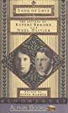 Song of Love: The Letters of Rupert Brooke and Noel Olivier (0747510482) by Brooke, Rupert