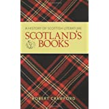 Scotland's Books: A History of Scottish Literature ~ Robert Crawford