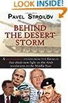 Behind the Desert Storm: A Secret Arc...