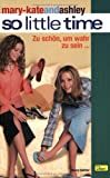Mary-Kate und Ashley. So little Time 03. (3833211342) by Nancy Butcher