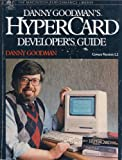 Danny Goodman's Hypercard Developer's Guide (Macintosh performance library) (0553345761) by Goodman, Danny