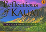 img - for Reflections of Kauai: The Garden Island book / textbook / text book