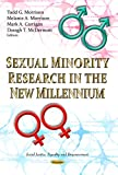 img - for Sexual Minority Research in the New Millennium (Social Justice, Equality and Empowerment: Human Sexuality) book / textbook / text book
