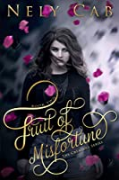 Fruit of Misfortune (The Creatura Series Book 2) (English Edition)