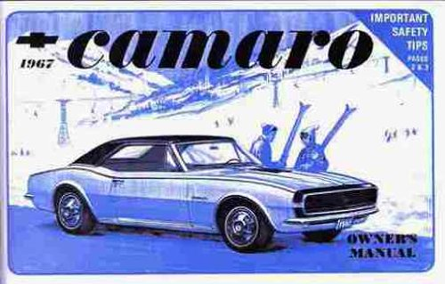 1967 Camaro Owner's Manual - Operation & Maintenance Instructions (1967 Camaro Restoration compare prices)
