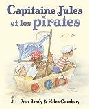vignette de 'Capitaine Jules et les pirates (Peter Bently)'