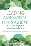 img - for Leading Assessment for Student Success: Ten Tenets That Change Culture and Practice in Student Affairs book / textbook / text book