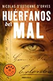 img - for Los huerfanos del mal/ The Orphans of Evil (Spanish Edition) book / textbook / text book