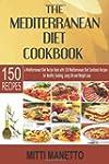 The Mediterranean Diet Cookbook: A Me...