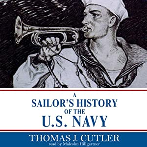 A Sailor's History of the U.S. Navy | [Thomas J. Cutler]