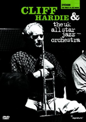 Cliff Hardie And The UK Allstar Jazz Orchestra [DVD]