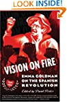 Vision on Fire: Emma Goldman on the S...